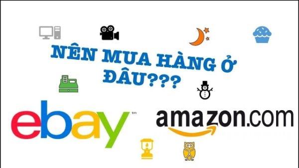 mua hàng trên ebay hay amazon